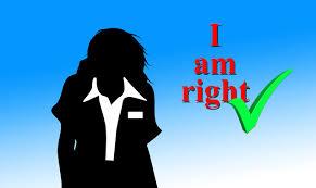 I am right