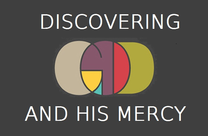 """A coloured caption reading, """"Discovering God and his mercy""""."""